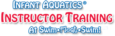 Infant Aquatics Instructor Training